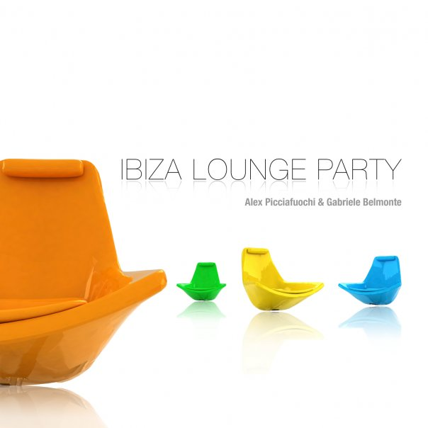 ibiza lounge party lounge house deep chilling music relaxing jazz alex picciafuochi gabriele belmonte alex alessandro picciafuochi alex belmonte