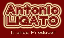 antonio ligato trance producer